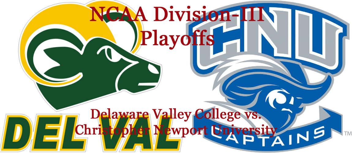 Division-III Football Playoffs: Delaware Valley College vs. Christopher Newport University