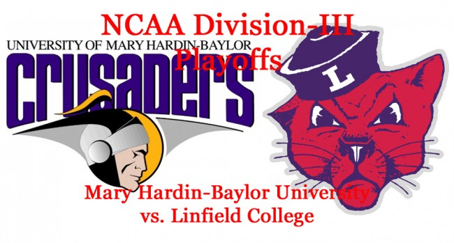 Division-III Football Playoffs: Round 2 Preview: Mary Hardin-Baylor vs. Linfield