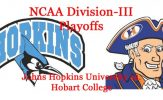 Division-III Football Playoffs: Round 2 Preview: Johns Hopkins vs. Hobart