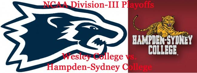 Division-III Playoffs: Wesley Wolverines vs. Hampden-Sydney Tigers