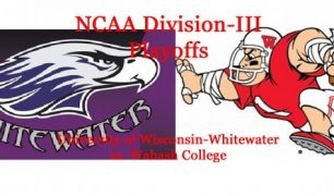 Division-III Football Playoffs: Round 2 Preview: Wisconsin-Whitewater vs. Wabash