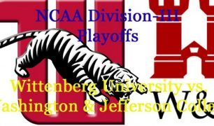 Division-III Football Playoffs: Wittenberg University vs. Washington & Jefferson College