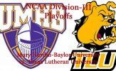 Division-III Football Playoffs: Mary Hardin-Baylor University vs. Texas Lutheran University