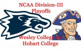 Joe Callahan, Defense Lead Wesley Wolverines into NCAA Semi-Finals