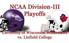 NCAA Division-III Football Playoffs Semifinals: Wisconsin-Whitewater vs. Linfield