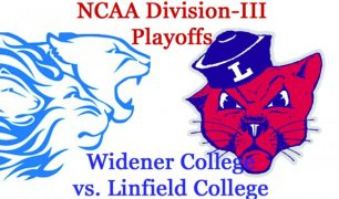 NCAA Division-III Football Playoffs, Round 3: Widener vs. Linfield