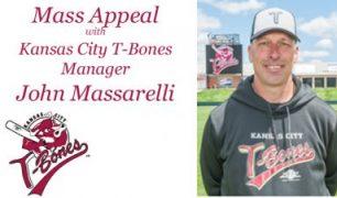 Mass Appeal with Kansas T-Bones Manager John Massarelli