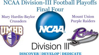 NCAA Division-III Football Semifinals: Mary Hardin-Baylor vs. Mount Union