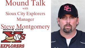 Mound Talk with Sioux City Explorers Manager Steve Montgomery