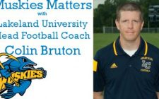Muskies Matters with Lakeland University Head Football Coach Colin Bruton