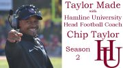 Taylor Made with Hamline University Head Football Coach Chip Taylor – Season 2