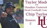 Taylor Made with Hamline University Head Football Coach Chip Taylor - Season 2