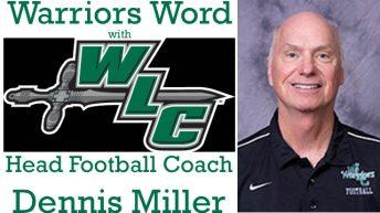 Warriors Word with Wisconsin Lutheran College Head Football Coach Dennis Miller
