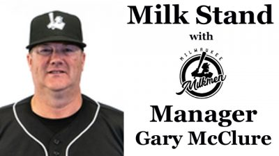 Milk Stand with Milwaukee Milkmen Manager Gary McClure