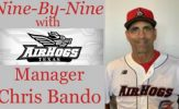 Nine-by-Nine with Texas AirHogs Manager Chris Bando