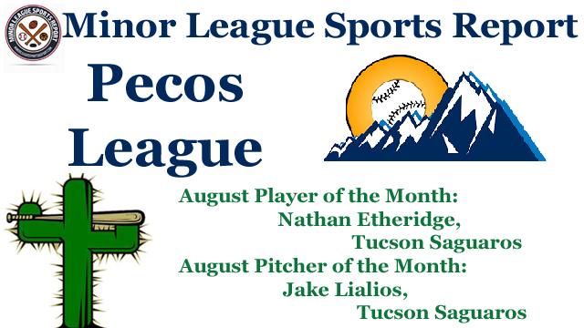 Nathan Etheridge & Jake Lialios Earn August Pecos League Honors