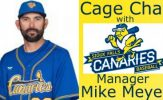 Cage Chat with Sioux Falls Canaries Manager Mike Meyer - Season 3