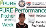 Fargo-Moorhead RedHawks Kevin McGovern Named PURE Performance Pitcher of the Week