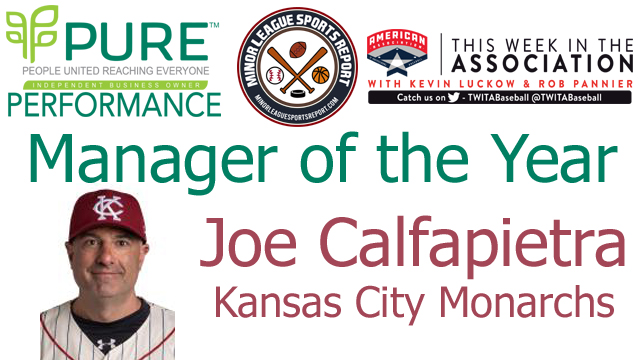Kansas City Monarchs Joe Calfapietra Named PURE Performance Manager of the Year