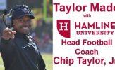 Taylor Made with Hamline Head Football Coach Chip Taylor: Season 6, Episode 2