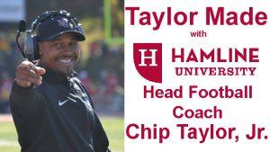 Taylor Made with Hamline Head Football