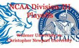Division-III Football Playoffs: Round 2 Preview: Widener vs. Christopher Newport