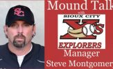 Mound Talk with Sioux City Explorers Manager Steve Montgomery - Season 5
